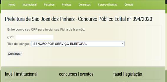 Campa para solicitar  o pedido de isenção  no concurso da prefeitura de São José dos Pinhais